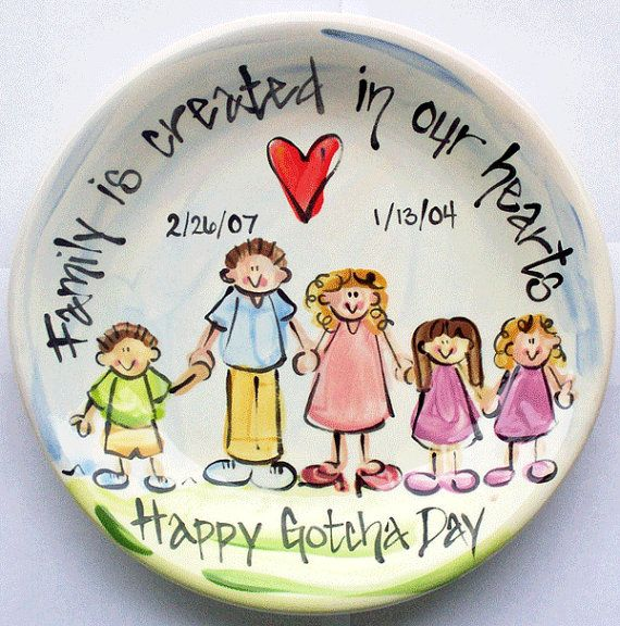 """great idea to make a happy """"gotcha day"""" or adoption day plate!"""