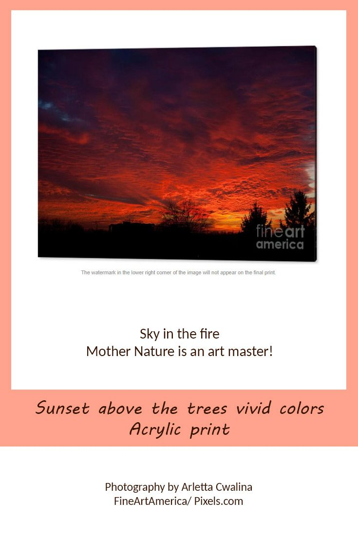 Sundown view from my window. Sometimes it's worth to look out from your house ;) Vivid sky colors like a fire above the city. Mother nature is an art master! Photography by Arletta Cwalina. See more clothes and home decor ideas and if you love it, feel free to share, maybe your friends would like to have it too :) #homedecor #acrylicprint #sunset @fineartamerica