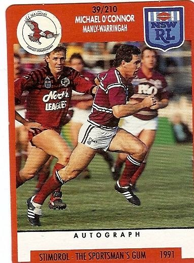 Michael O'Connor 1987-92 (115 games)  Right Centre  A dual-code rugby and rugby league international. He played for the Wallabies in 13 Tests from 1979 to 1982 and then the Kangaroos in 17 Tests from 1985 to 1990. Member of the 1987 Winfield Cup Grand Final and captained the Sea Eagles from 1989 to 1992.