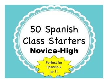 Spanish bell ringers or exit tickets for Spanish 2 second semester