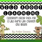 Get organized with a green and chevron wild about learning theme! This package includes: Nameplates Blank Tags (for a bravo board, stations, locker...