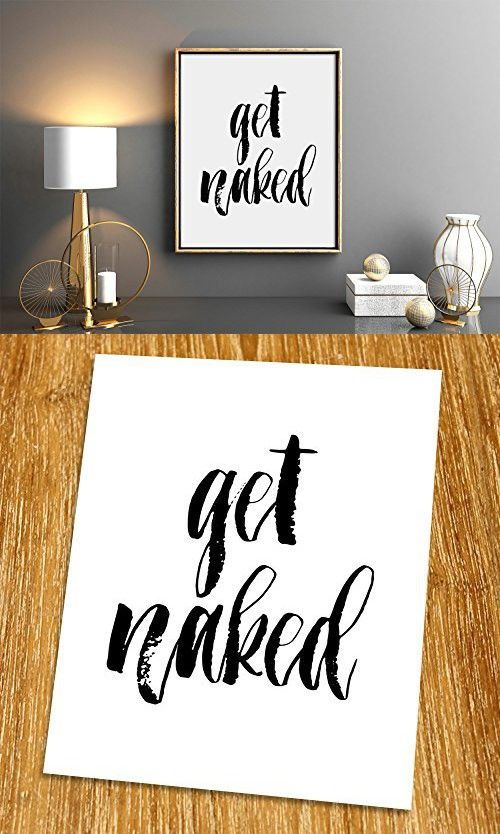 "Get Naked Print (Unframed), Bathroom Decor, Scandinavian Wall Art, Inspirational Quote, Minimalist, Black and White, 8x10"", TA-110"
