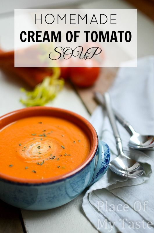 This amazing Homemade Cream of Tomato Soup will satisfy anyone in the family.