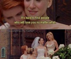 it is: True Friendship, Sex, Best Friends, No Matter What, Bestfriends, The Cities, Carrie Bradshaw, Movie, Cities Quotes