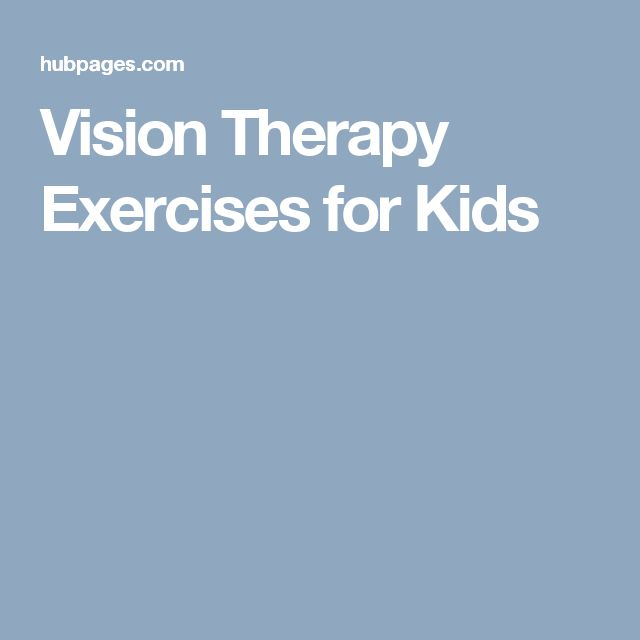 Vision Therapy Exercises for Kids