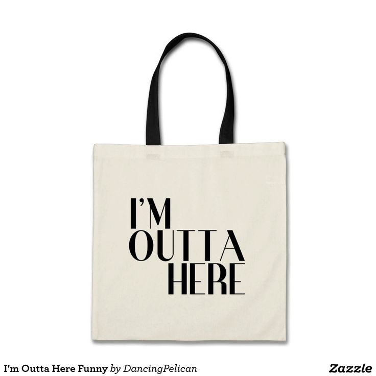 I'm Outta Here Funny Tote Bag - You're off and ready to hit the road with this happy-go-lucky tote. Have a colleague who is moving on? This tote makes a nice farewell gift to help them pack up their things or carry away their farewell gifts. Sold at DancingPelican on Zazzle. #farewell