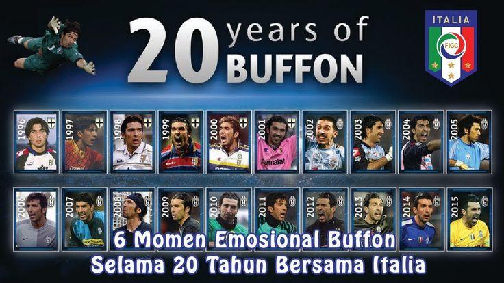 6 Momen Emosional Buffon Selama 20 Tahun Bersama Italia
