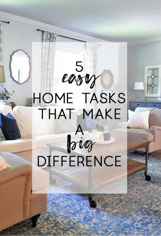 5 Small Home Tasks That Make A Big Impact Home Improvement
