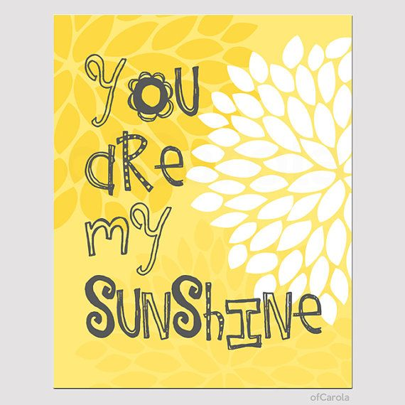 41 best You Are My Sunshine! images on Pinterest   Chalkboard ideas ...