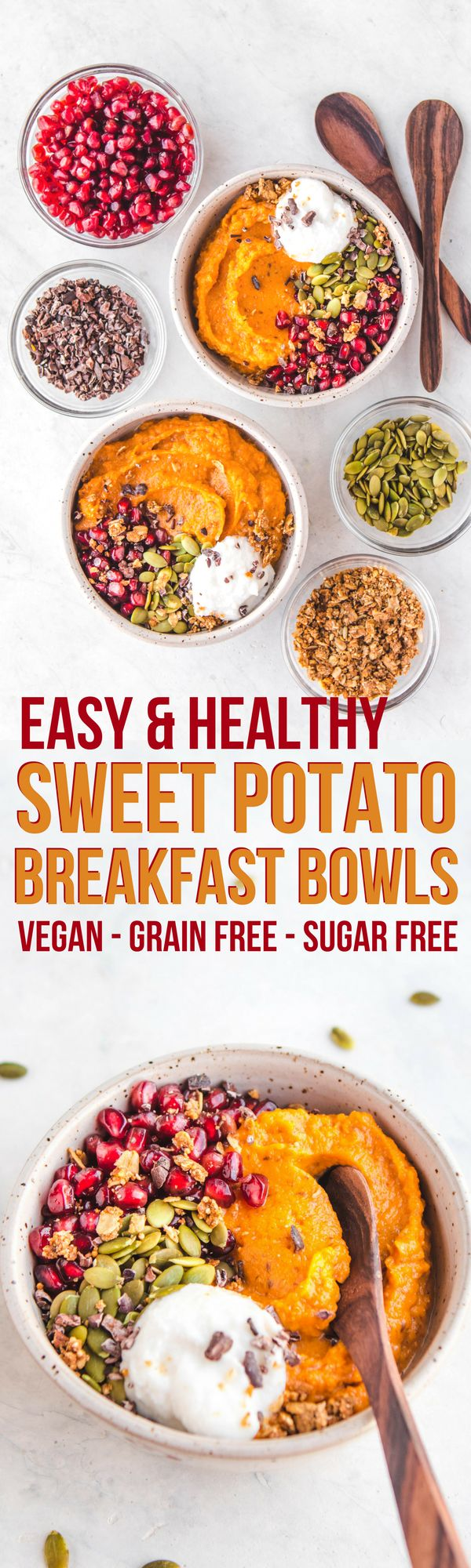 Fluffy Sweet Potato Breakfast Bowls - Vegan & Grain Free - From My Bowl
