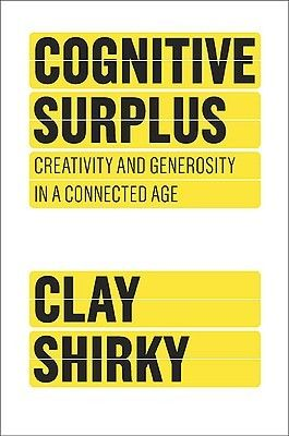 The author of the breakout hit Here Comes Everybody reveals how new technology is changing us from consumers to collaborators, unleashing a torrent of creative production that will transform our world.  In Cognitive Surplus, Internet guru Clay Shirky forecasts the thrilling changes we will all enjoy as new digital technology puts our untapped resources of talent and goodwill to use at last.