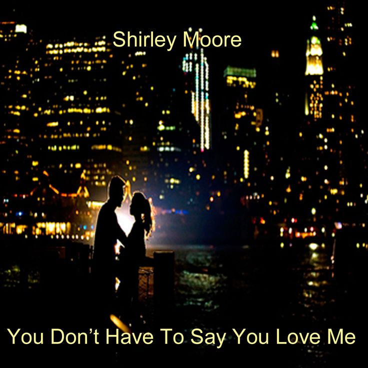 Good morning. This week we are very happy to tell you that Shirley Moore's version of You Don't Have To Say You Love Me has now been released for streaming on all the major suppliers including Spotify, Deezer and Apple Music. It is also available to download on iTunes, Amazon MP3 and Google Play. In short, it is everywhere that you would like to find it. Why not take a listen https://open.spotify.com/track/6eTa2NEEIfpmXM81cHXSbH