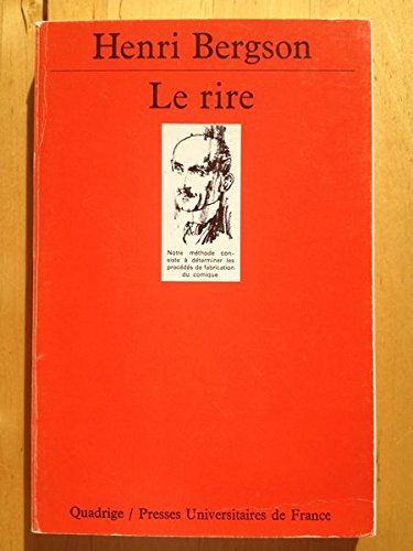 #philosophie : LE RIRE. ESSAI SUR LA SIGNIFICATION DU COMIQUE de BERGSON HENRI. « Du mécanique plaqué sur du vivant ». Cette formule n'est pas elle-même plaquée mécaniquement par Bergson sur le rire. Bien au contraire, c'est un Bergson à la fois psychologue, sociologue, philosophe de l'art et moraliste qui écrit Le Rire, essai sur la signification du comique, en 1900, au coeur d'une oeuvre dont ce livre est une étape majeure, et d'un moment dont il traverse tous les enjeux. (...)