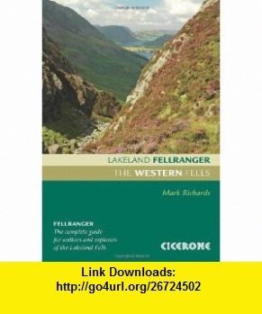 The Western Fells (Lakeland Fellranger) (9781852845445) Mark Richards , ISBN-10: 1852845449  , ISBN-13: 978-1852845445 ,  , tutorials , pdf , ebook , torrent , downloads , rapidshare , filesonic , hotfile , megaupload , fileserve