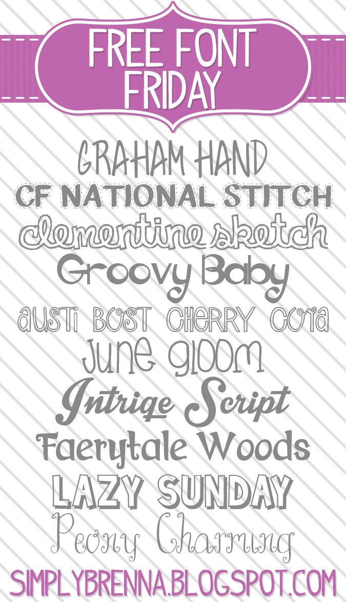 Free Font Friday - Week 6 from Simply Brenna  ~~ {10 free fonts w/ easy download links}