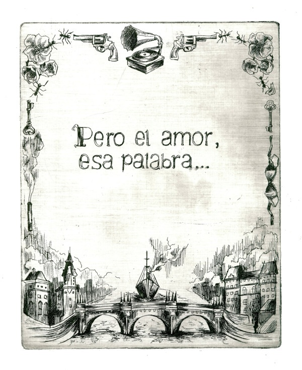 Pero El Amor Esa Palabra Cortazar Julio Cortazar Rayuela