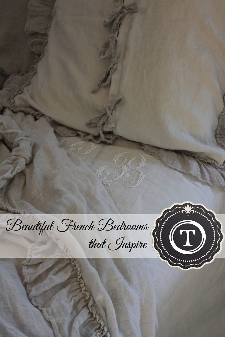 Romantic French Bedrooms - Naturally Neutral