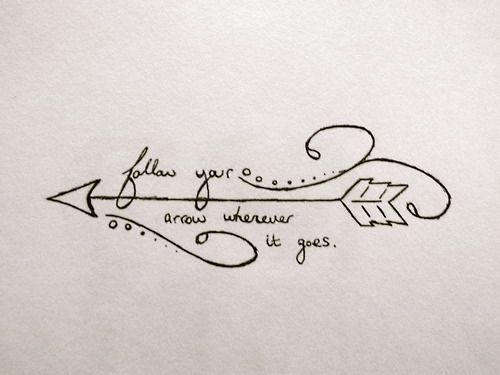 follow your own arrows