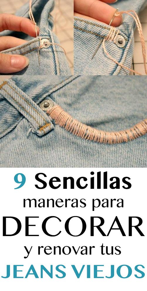 9 Sencillas Y Hermosas Maneras De Decorar Tus Jeans Viejos
