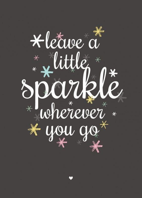 Kaart Leave a little sparkle wherever you go. Ansichtkaart met mooie tekst, leave a little sparkle wherever you go. decoratie kinderkamer babykamer