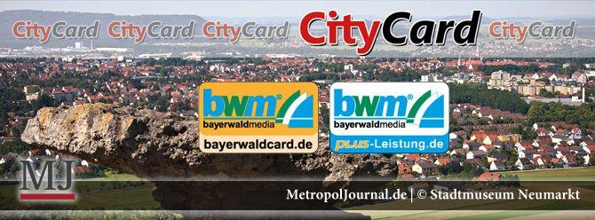 (NM) CityCard und WelcomeCard bündeln Neumarkter Attraktionen - http://metropoljournal.de/metropol_nachrichten/landkreis-neumarkt_oberpfalz/neumarkt-citycard-und-welcomecard-buendeln-neumarkter-attraktionen/