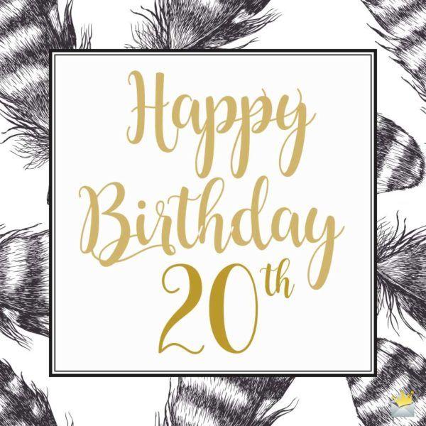 20th Birthday Wishes, Happy 20th