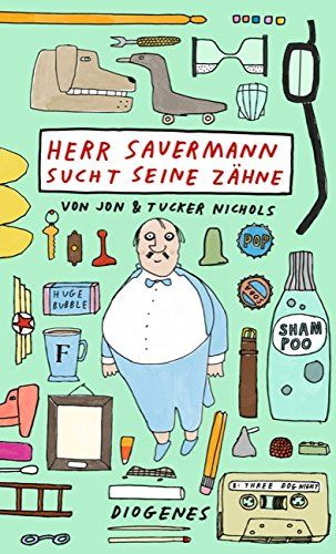 Herr Sauermann sucht seine Zähne (Kinderbücher)