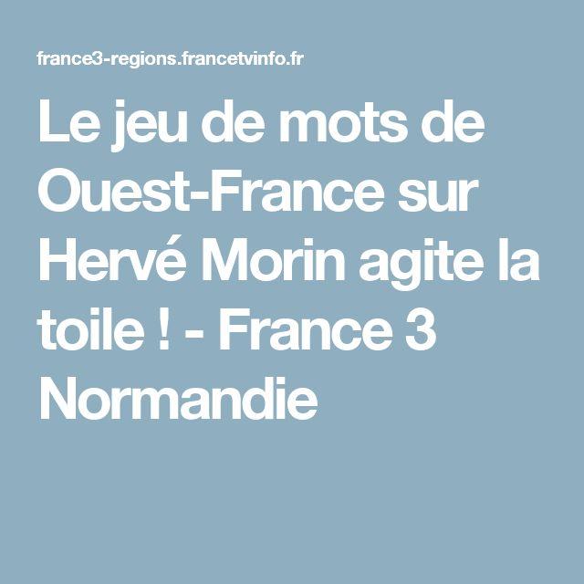Le jeu de mots de Ouest-France sur Hervé Morin agite la toile !  - France 3 Normandie
