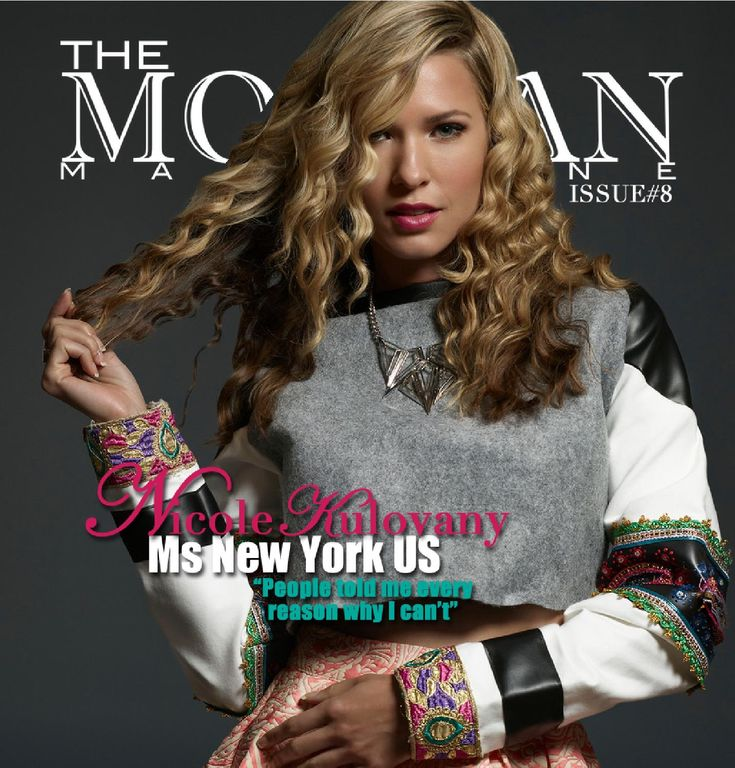 The Morgan Magazine Issue#8  Featuring Ms New York US Nicole Kulovany