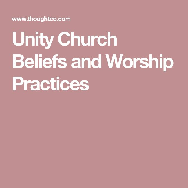 Unity Church Beliefs and Worship Practices