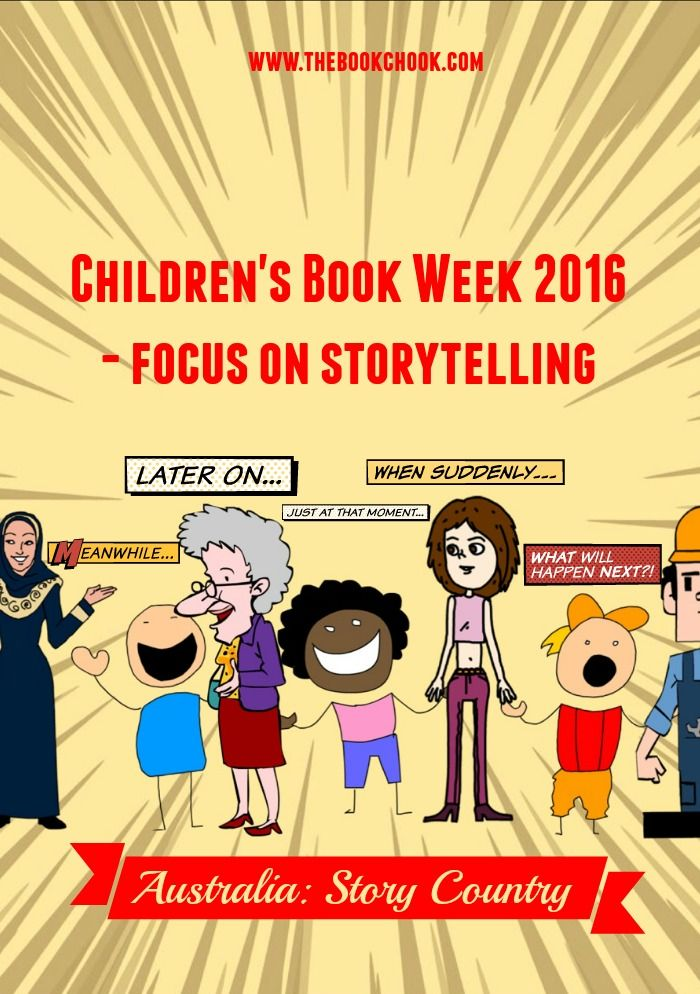 Children's Book Week 2016 - Focus on Storytelling