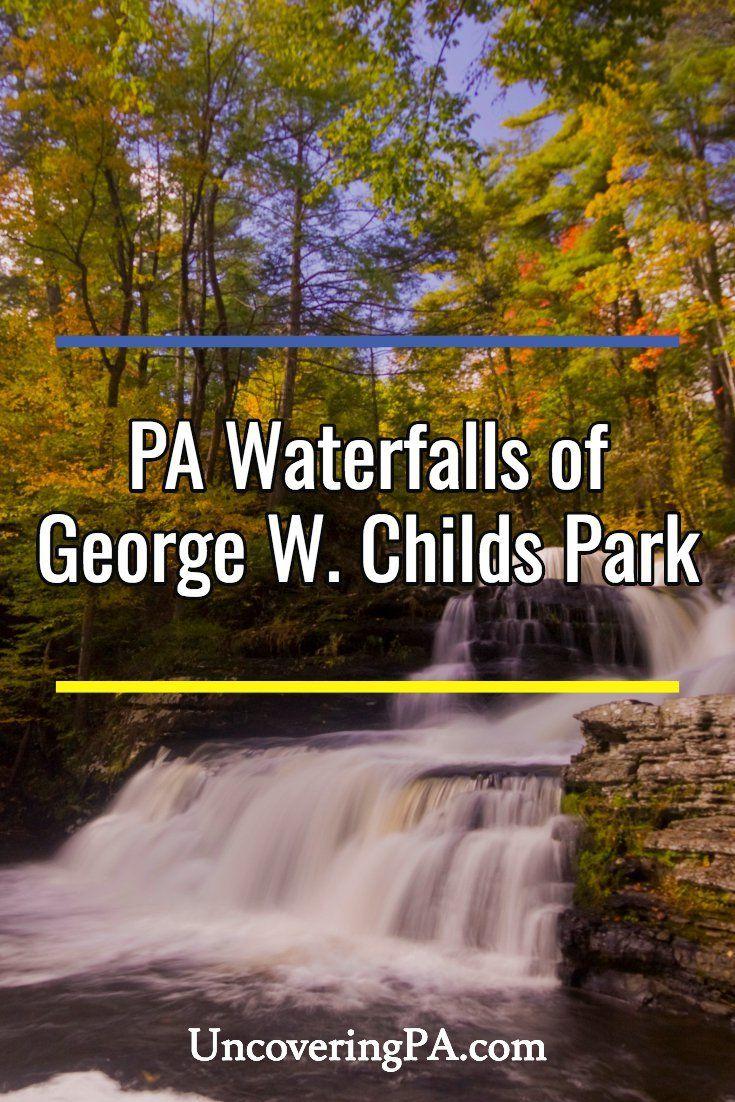 Pennsylvania Waterfalls The Falls of George W