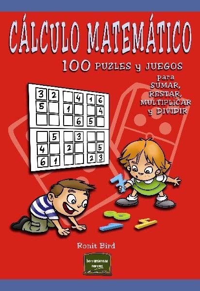 http://almena.uva.es/record=b1685898~S1*spi Este libro ofrece 100 juegos y puzles que ayudarán a aprender los aspectos claves del cálculo matemático y la aritmética básica, relacionados con las operaciones de sumar, restar, multiplicar y dividir. Presentan un método de aprendizaje intuitivo que fomenta la agilidad mental para llegar a calcular con rapidez y precisión, de una forma amena y divertida.