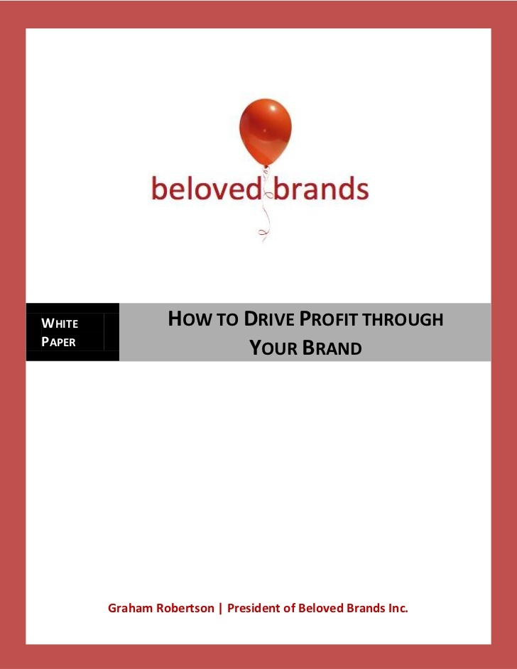 how-to-drive-profits-through-your-brand by Beloved Brands Inc. via Slideshare