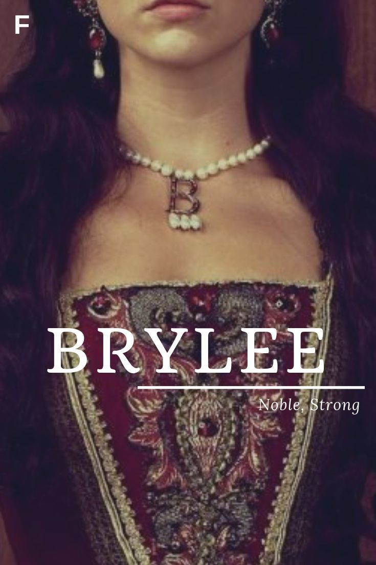 Brylee Meaning Noble Or Strong American Name Baby Names