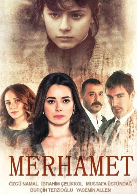 """Merhamet"" TV Series 2013/2014 Poster."