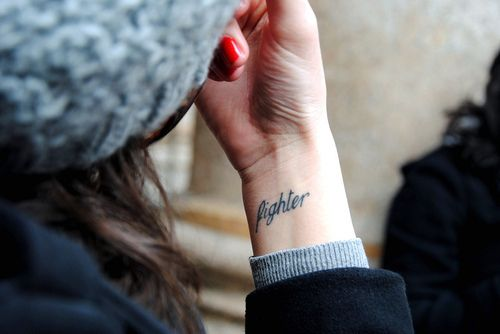 fighter (words): Tattoo Placements, Tattoo Ideas, Wrist Tattoo, Wristtattoo, Tattoo Patterns, Words Tattoo, A Tattoo, Fighter Tattoo, Ink