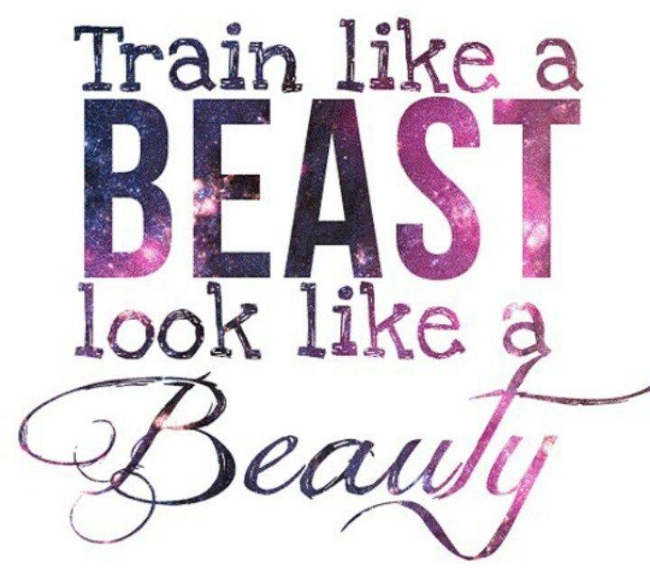 Train Like a Beast... Look Like a Beauty!