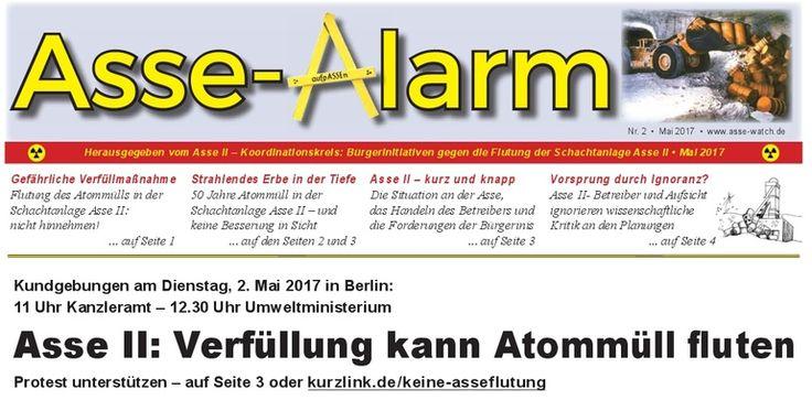 """Am 28.4. ist der """"Asse-Alarm"""" Nr. 2 als taz-beilage in Berlin erschienen, um unseren Forderungen mehr Öffentlichkeit zu geben und auf die Demo am Dienstag, 2.5. in Berlin hinzuweisen. Das vierseitige Blatt steht zu freien Download unter: http://www.asse-watch.de/pdf/Asse_Alarm_2.pdf"""