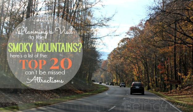 Top 20 Attractions that You Do NOT Want To Miss on Your Visit to the Smoky Mountains [part 1] Pigeon Forge, TN Gatlinburg