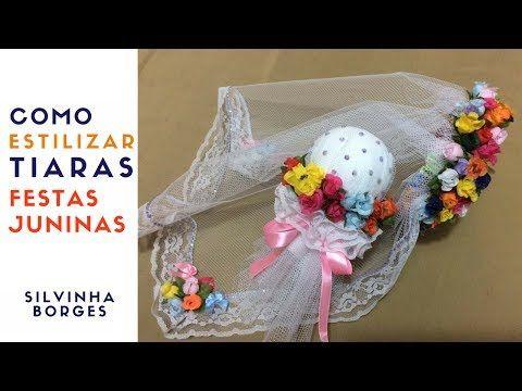 (140) Como Estilizar Tiaras para Noivinhas de Festas Juninas - Parte 2 - YouTube
