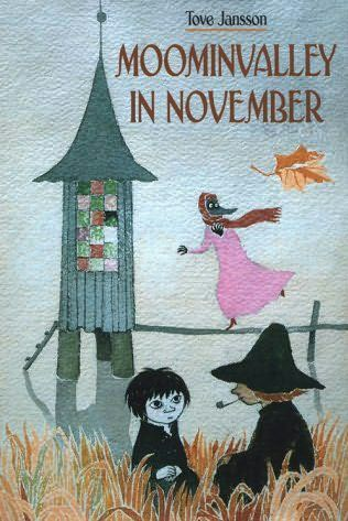 Moominvalley in November - Tove Jansson. 1945. A children's book also for grown-ups. A gentle, melancholic story built around the themes of loneliness and loss. A group of unlikely individuals gathers at the Moomin house, whose usual occupants are away somewhere (at the lighthouse island). For each of the characters, a member of the Moomin family supplies something which each of them lacks, but contentment must eventually be discovered for themselves as they learn to get along with one…