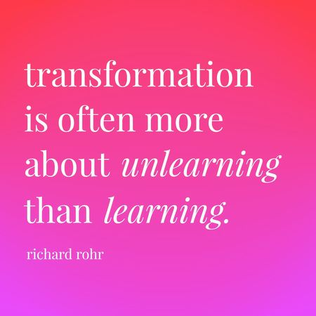 What Do You Need to Unlearn? (And 5 Steps to Get Started!)