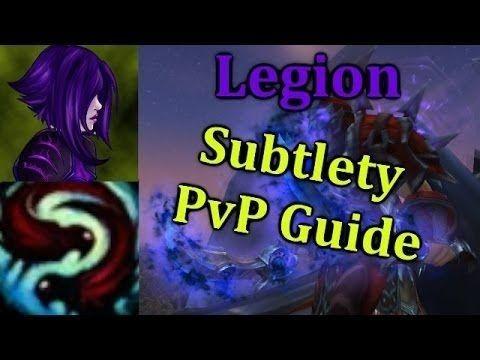 Subtlety/Täuschung ROGUE 7.2.5 - WoW Legion PVP Guide German/Deutsch #worldofwarcraft #blizzard #Hearthstone #wow #Warcraft #BlizzardCS #gaming