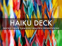 Haiku Deck es una magnífica aplicación para crear presentaciones de forma muy simple y atractiva.