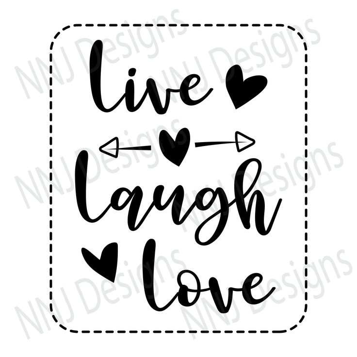 Download Live Laugh Love SVG Love Sayings Quotes Cute Clipart ...