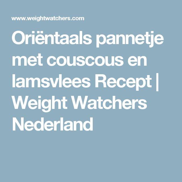Oriëntaals pannetje met couscous en lamsvlees Recept | Weight Watchers Nederland