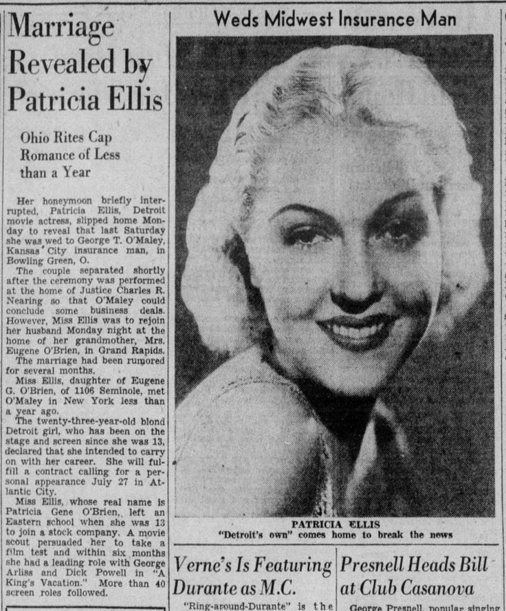 Patricia Ellis reveals her marriage to George T. O'Maley, a Kansas City refrigeration sales manager, to her hometown press. Detroit Free Press, July 15, 1941, p.4 (Detroit, Michigan).