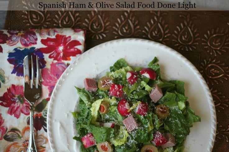 Spanish Salad wtih Ham and Olives Food Done Light #easysaladrecipes #healthysaladrecipes #saladrecipes