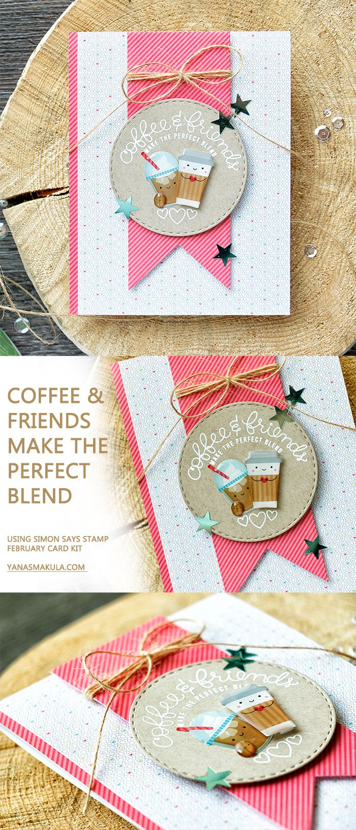Simon Says Stamp - February 2017 Card Kit. Coffee & Friends make the perfect blend.